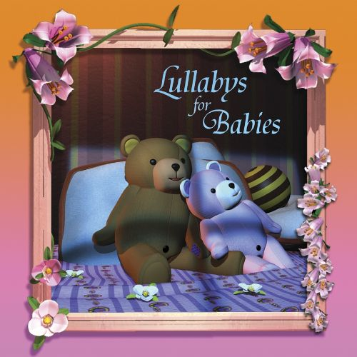 Lullabies for Babies [Fieldstone]