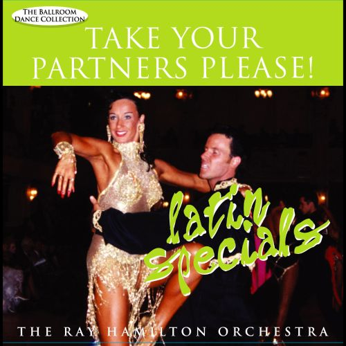 Take Your Partners Please! Latin Specials
