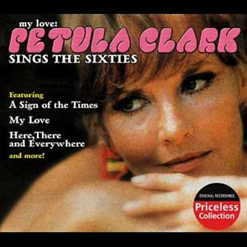 Petula Clark Sings the Sixties [Priceless Collection]