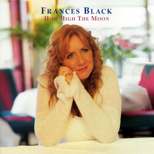 how high the moon frances black songs reviews. Black Bedroom Furniture Sets. Home Design Ideas