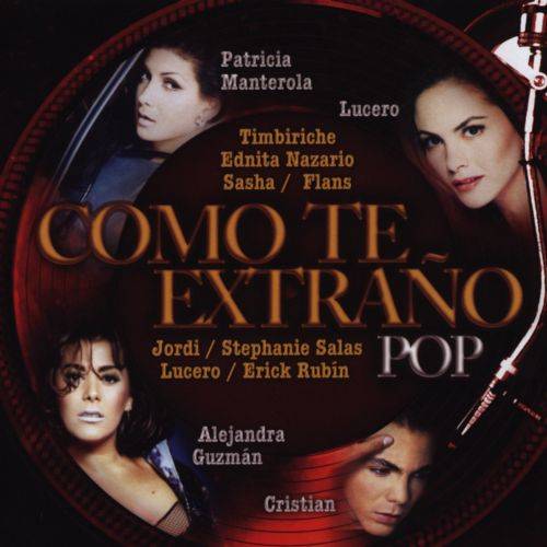 Como Te Extrano: Pop
