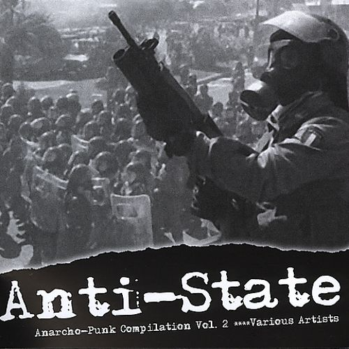 Anti-State: Anarcho-Punk, Vol. 2