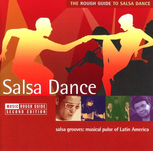 The Rough Guide to Salsa Dance: Second Edition