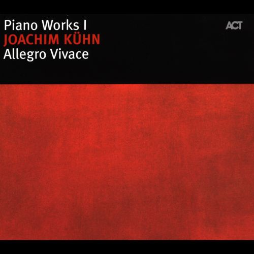 Allegro Vivace: Piano Works I