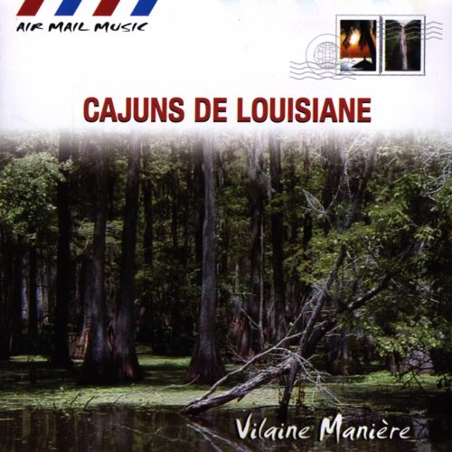 Air Mail Music: Cajuns de Louisiane