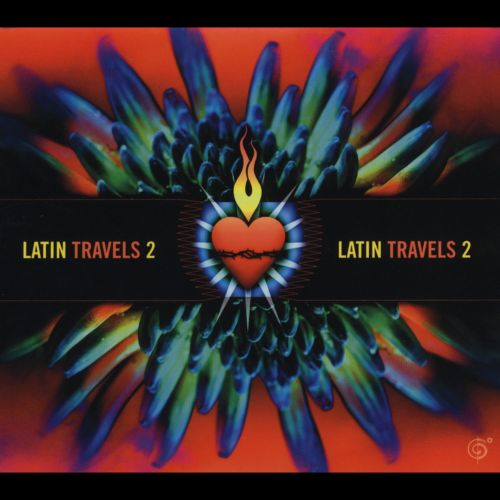 Latin Travels, Vol. 2: A Six Degrees Collection