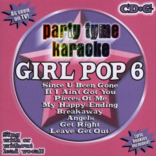 Party Tyme Karaoke: Girl Pop, Vol. 6