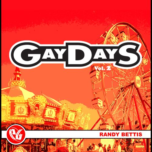 Party Groove: Gaydays, Vol. 2