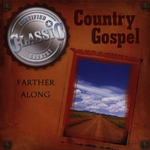 Country Gospel: Farther Along