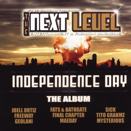The Next Level: Independence Day - The Album