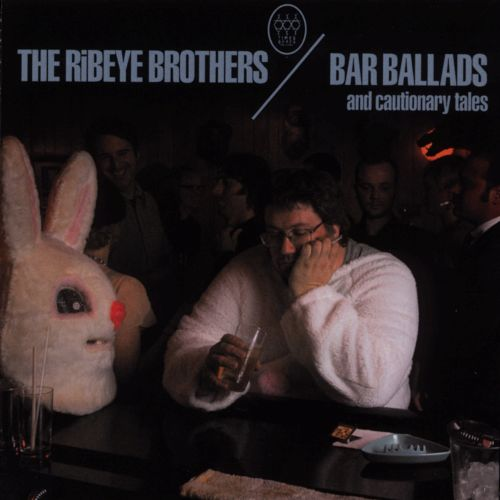 Bar Ballads... and Cautionary Tales