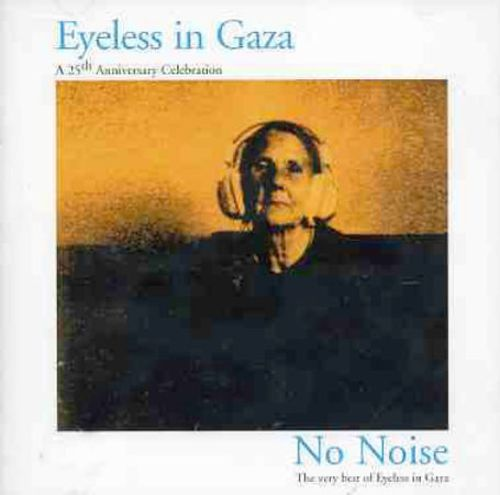 No Noise: The Very Best of Eyeless in Gaza