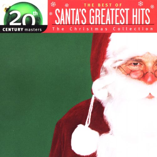 20th Century Masters - Santa's Greatest Hits: Christmas Collection