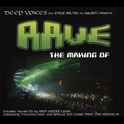 Rave: The Making Of