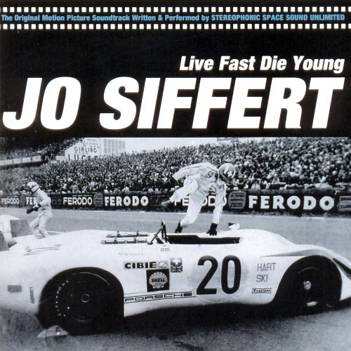Jo Sifert: Live Fast Die Young