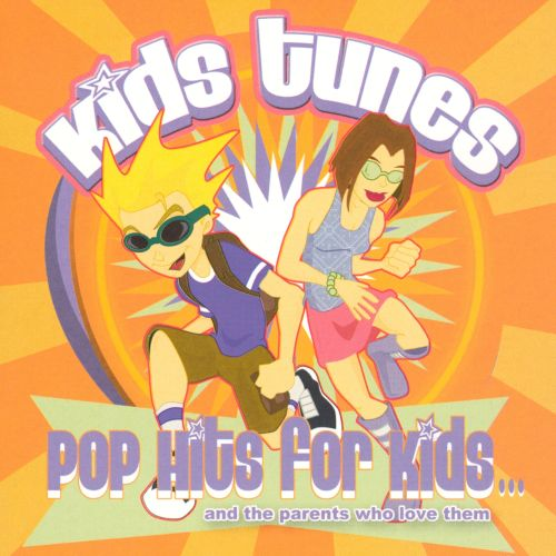 Kid's Tunes: Pop Hits for Kids