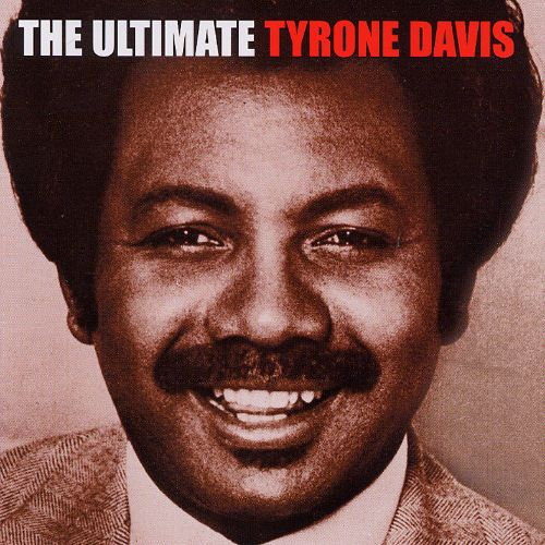 The Ultimate Tyrone Davis