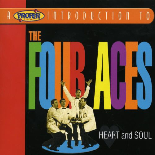 A Proper Introduction to the Four Aces: Heart and Soul
