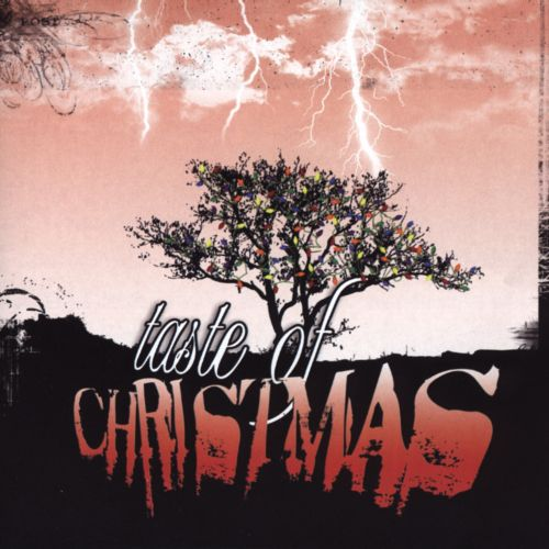 Taste of Christmas - Various Artists | Songs, Reviews, Credits ...
