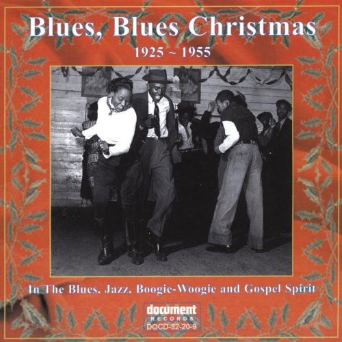 blues blues christmas 1925 1955 - Blues Christmas Songs