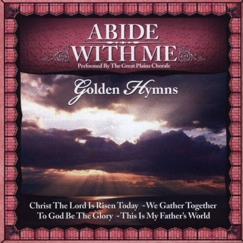 Golden Hymns: Abide With Me