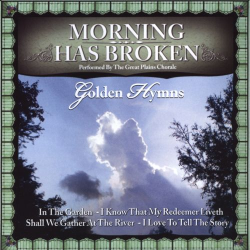 Golden Hymns: Morning Has Broken