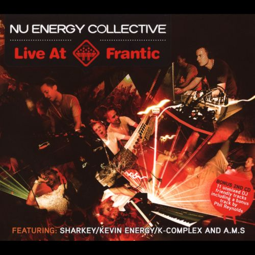 Nu Energy Collective Live @ Frantic