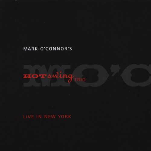Mark O'Connor's Hot Swing Trio Live in New York
