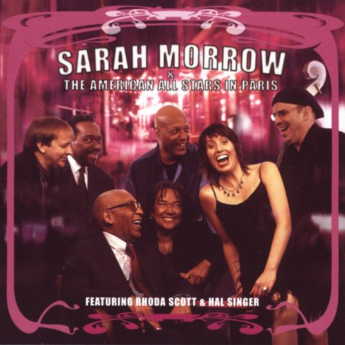 Sarah Morrow and the American All Stars in Paris