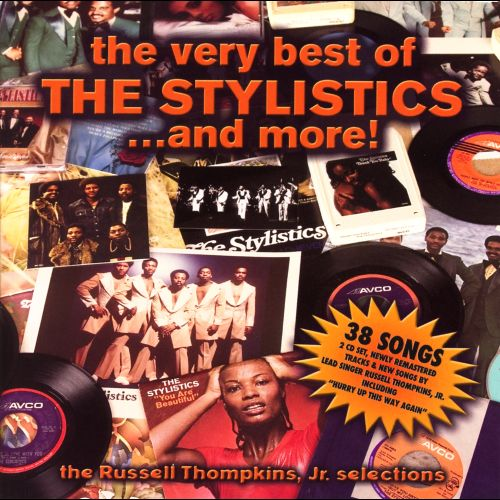 The Very Best of the Stylistics...and More!