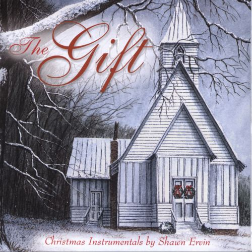 The Gift: Christmas Instrumentals by Shawn Ervin