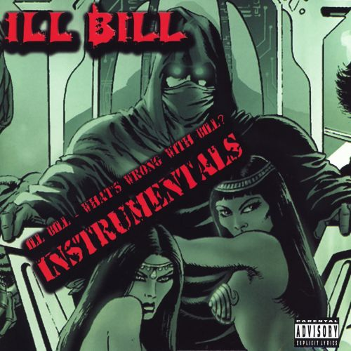 Ill Bill - What's Wrong With Bill