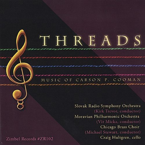 Threads: Music of Carson P. Cooman