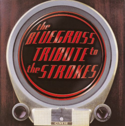 The Bluegrass Tribute to the Strokes