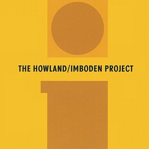 The Howland/Imboden Project