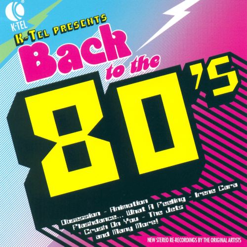 K-Tel Presents: Back to the 80's