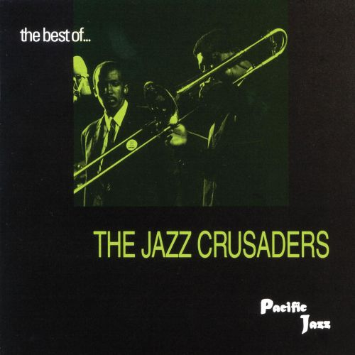 The Best of the Jazz Crusaders [Pacific Jazz]