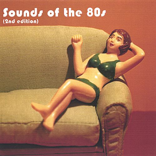 Sounds of the 80's (2nd Edition)