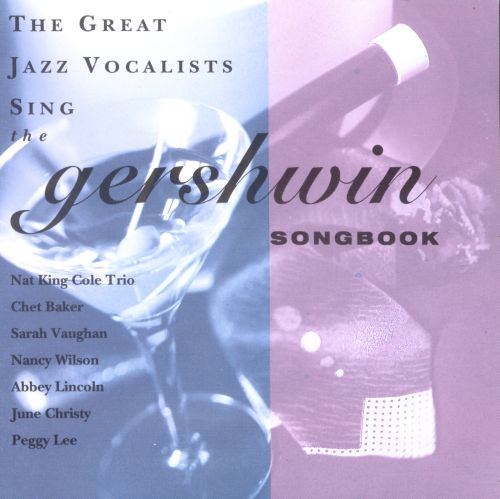 Great Jazz Vocalists Sing the Gershwin Songbook
