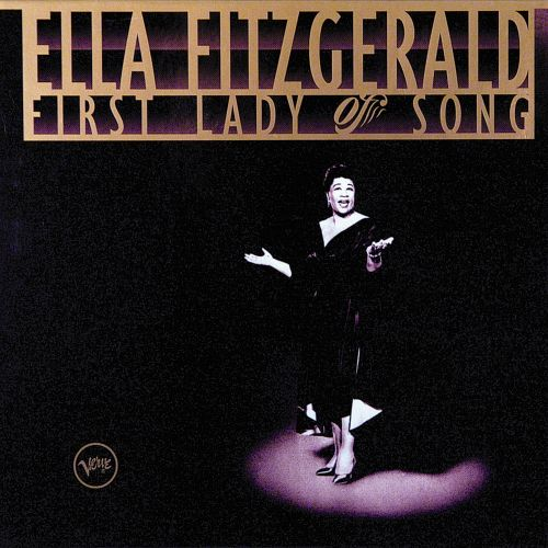 First Lady Of Song Ella Fitzgerald Songs Reviews