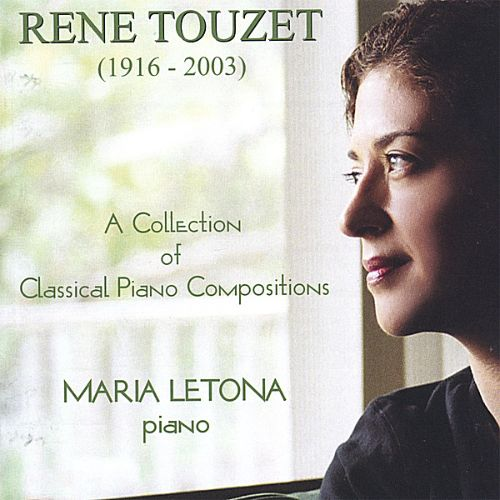 Rene Touzet - A Collection of Classical Piano Compositions