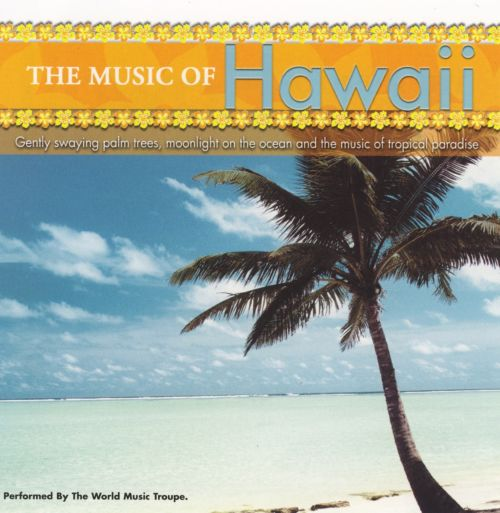 The Music of Hawaii [St. Clair 2005]