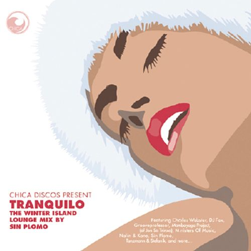Tranquilo: The Winter Island Lounge Mix