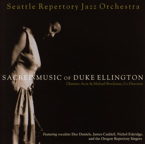 Sacred Music of Duke Ellington