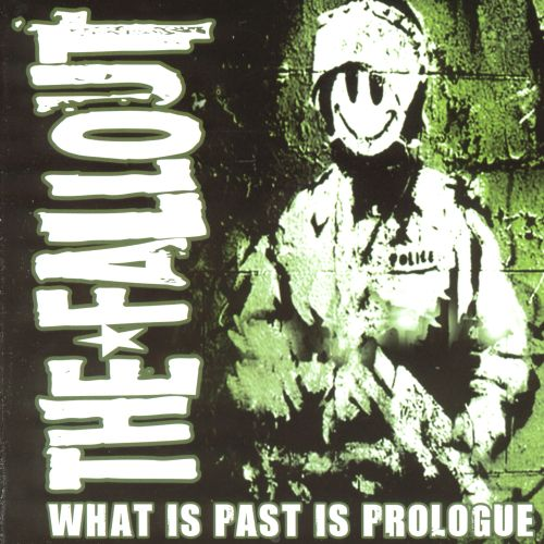 What Is Past Is Prologue