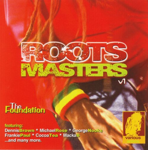 Roots Masters, Vol. 1: The Foundation