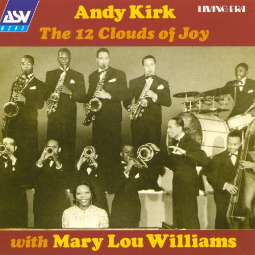 Andy Kirk & The 12 Clouds of Joy