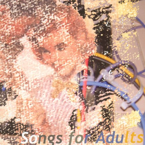 Songs for Adults