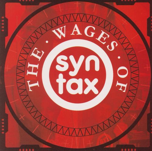 The Wages of Syntax