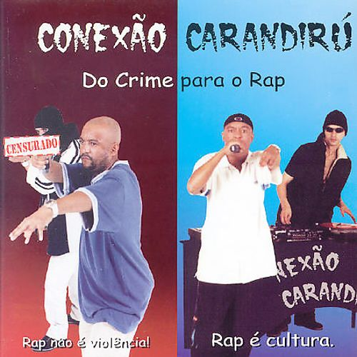 Do Crime Para O Rap